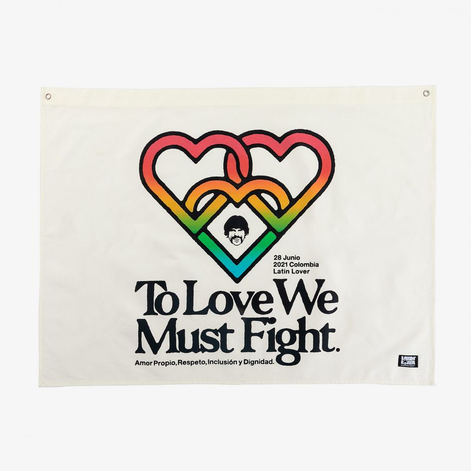 soy-latin-lover-bandera-to-love-we-must-fight-crudo-hombre-mujer.jpg